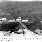 Yankee Girl Mine: New Camp from portal of mine tunnel near Ymir BC July 1929
